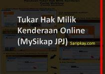 Tukar Hak Milik Kenderaan Online (MySikap JPJ)