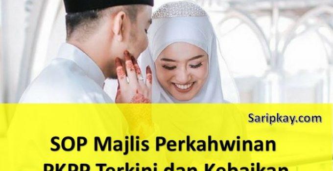 SOP Majlis Perkahwinan PKPP Terkini dan Kebaikan